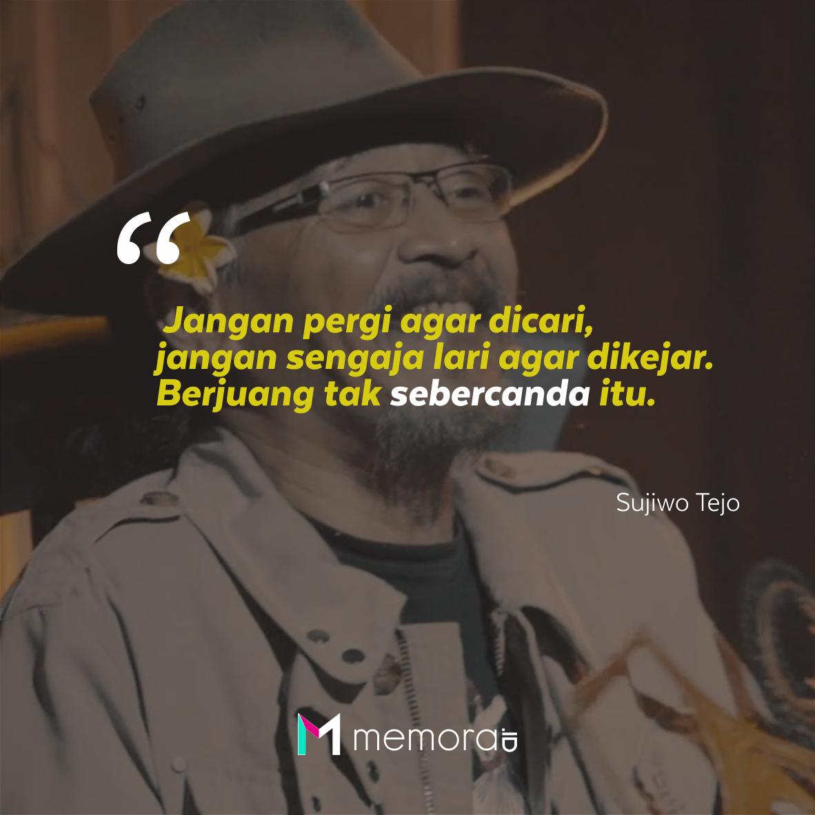 40 Kata Kata Bijak Sujiwo Tejo Merasuk Perasaan Memorable With Us