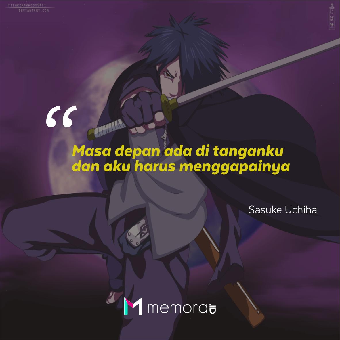 25 Kata Kata Mutiara Sasuke Uchiha Penuh Arti Memora