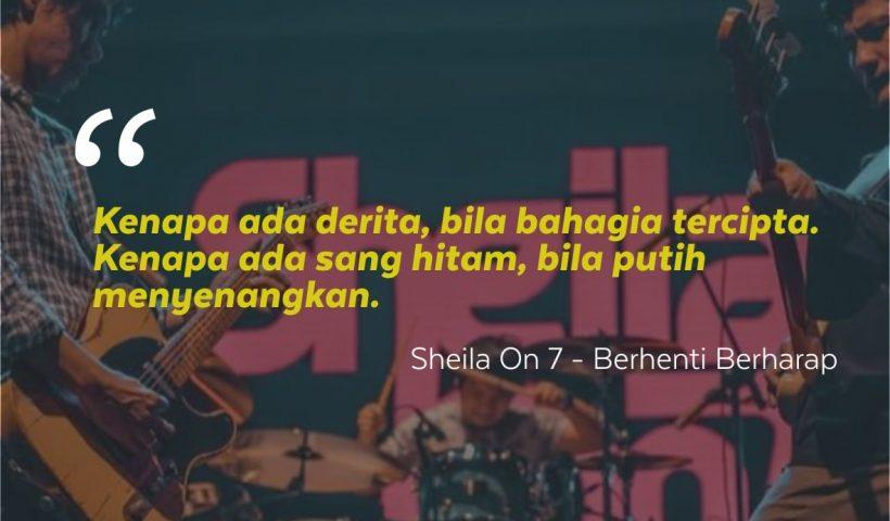 Kata Lirik Lagu Sheila On 7 Archives Memorable With Us