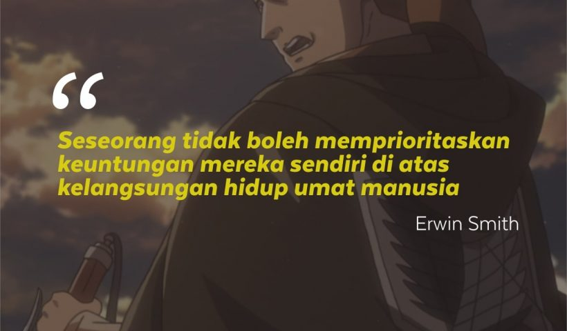 Kata-Kata Mutiara Erwin Smith