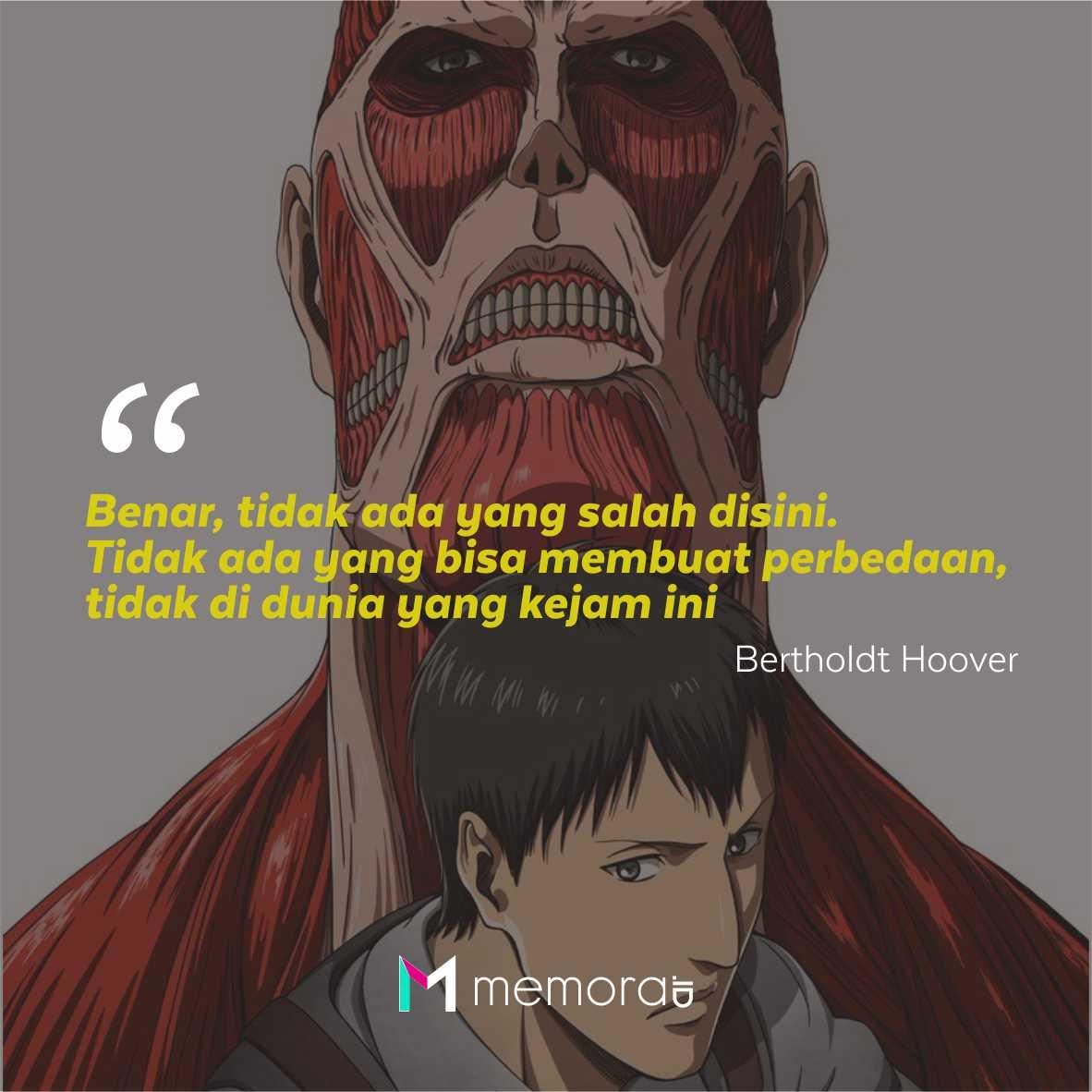 Kata-Kata Mutiara Bertholdt Hoover