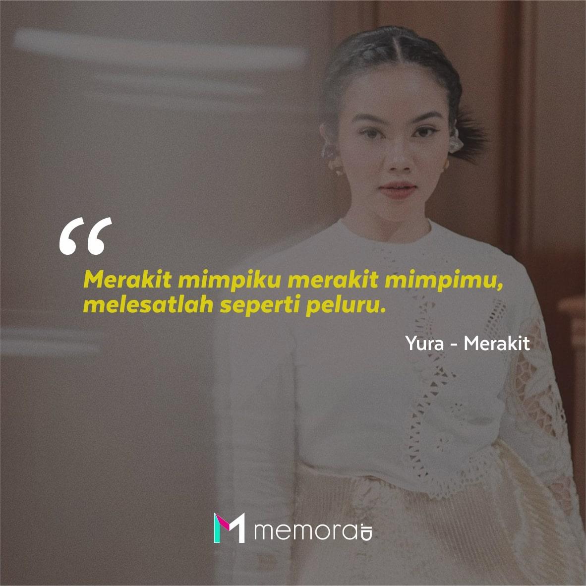 Kata-kata Mutiara Yura Yunita