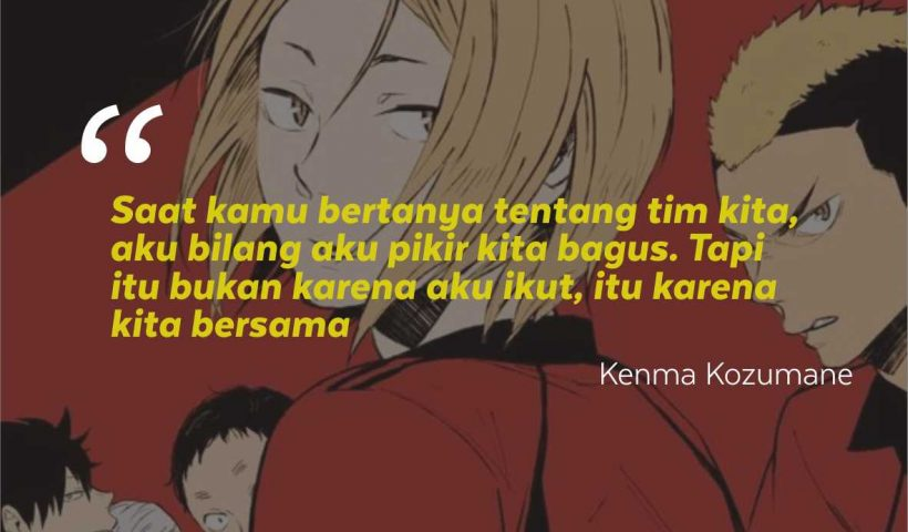 Kata-Kata Bijak Kenma Kozumane