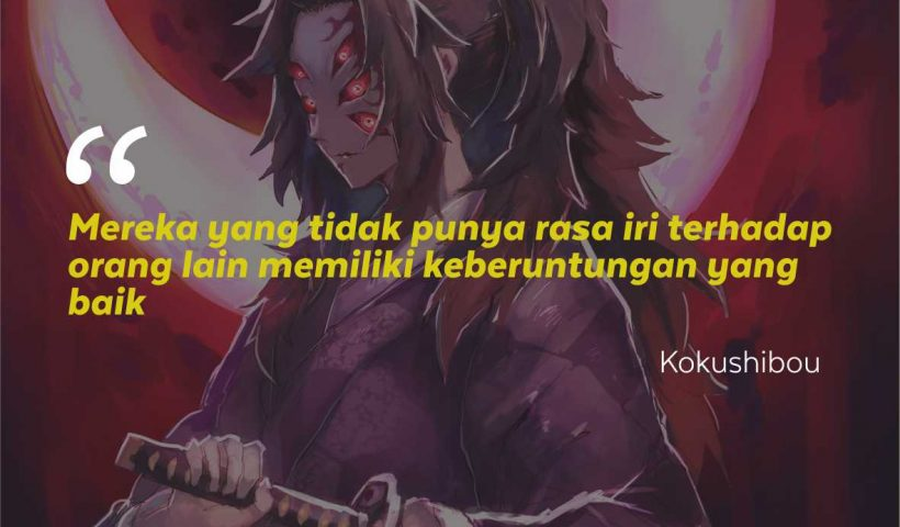 Kata-Kata Mutiara Kokushibou