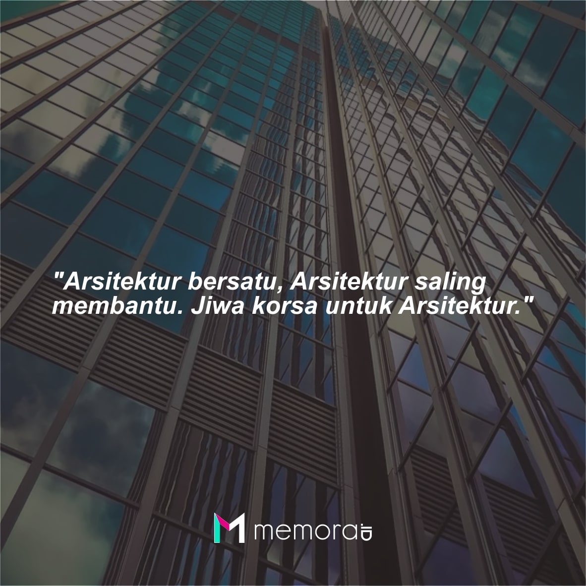 Kata-kata Mutiara Arsitektur