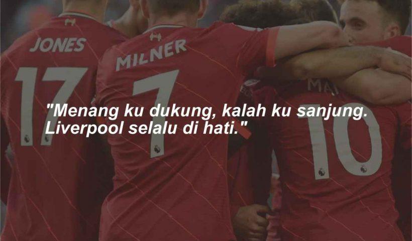 Quotes dan kata-kata bijak Liverpool